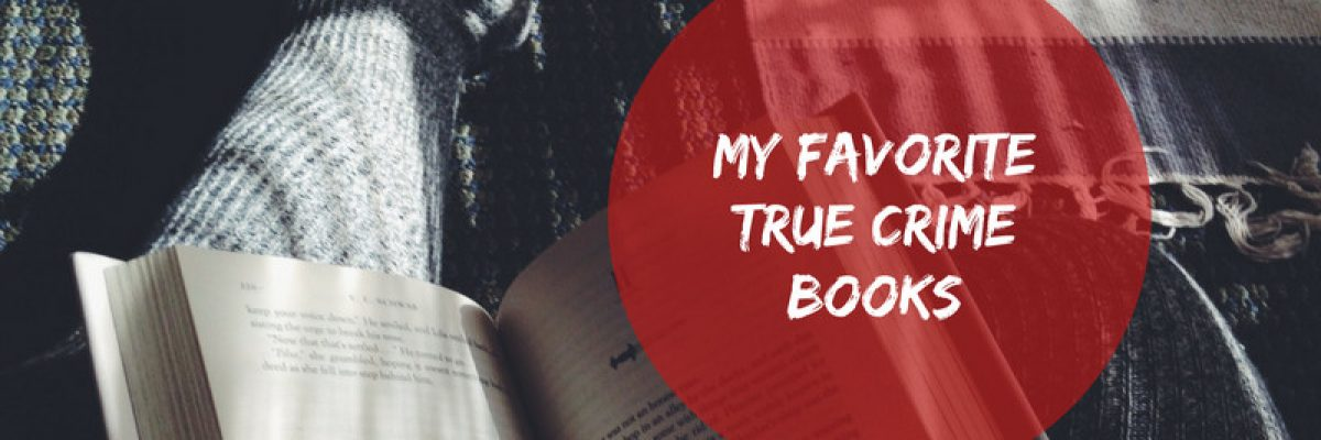 Kerrie's Recommendations: Best True Crime Books